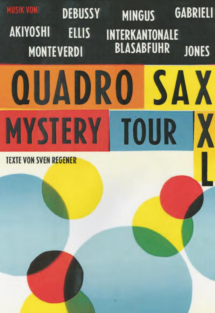 Quadrosax XXL - Mystery Tour
